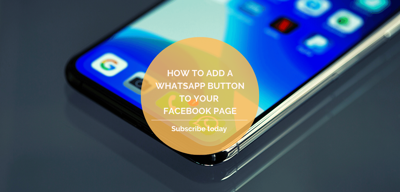 How to Add a WhatsApp button to your Facebook page