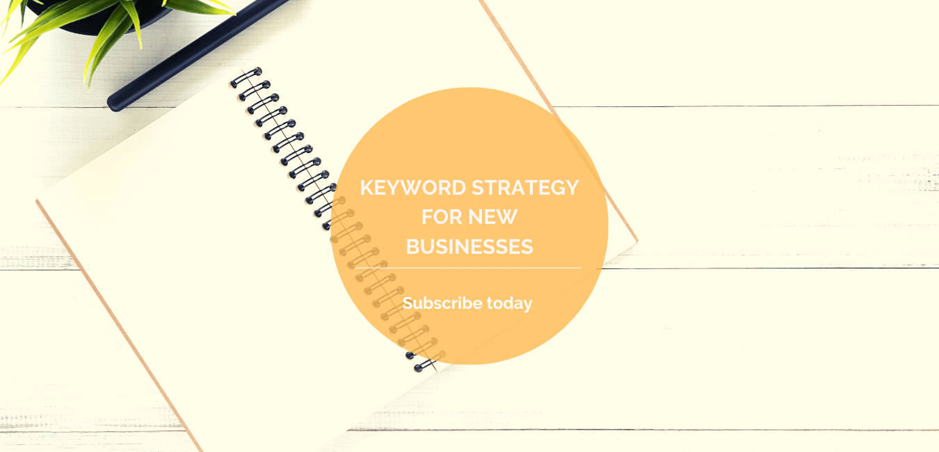 Keyword Strategy for new businesses