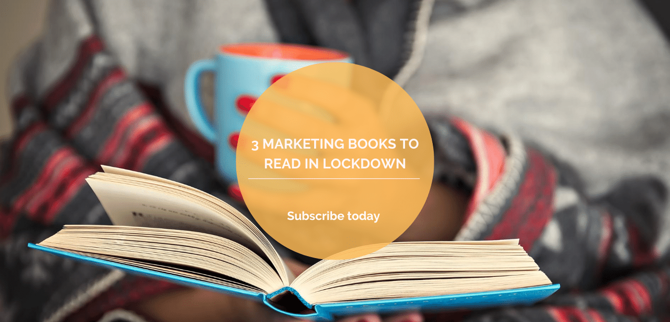 3 marketing books to read in lockdown